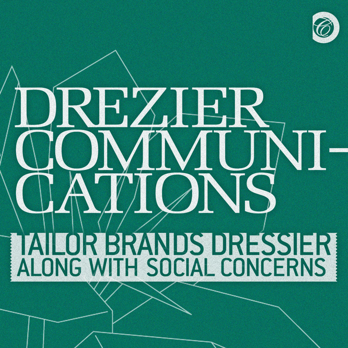 Drezier Communications, alias Drezier Atelier, is an edgy yet savvy branding & design studio based in Hong Kong. We tailor brands dressier along with social concerns. Still the Planet matters.