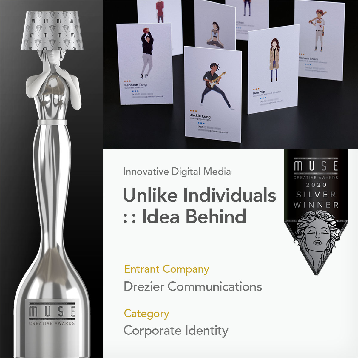 "Muse creative awards | 2020 Silver winner | ""Unlike Individuals :: Idea Behind"" 